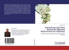 Estimating Cash Flow Basing On Adjusted Performance of a Business的封面