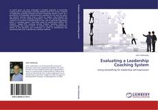 Bookcover of Evaluating a Leadership Coaching System