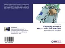 Обложка M-Banking success in Kenya: an in depth analysis