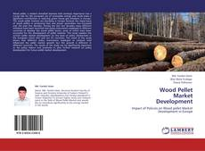 Buchcover von Wood Pellet Market Development