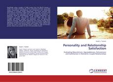 Bookcover of Personality and Relationship Satisfaction