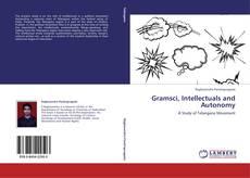 Обложка Gramsci, Intellectuals and Autonomy
