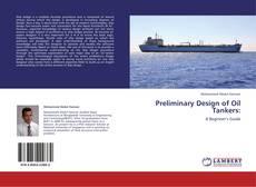 Capa do livro de Preliminary Design of Oil Tankers: