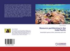 Bookcover of Resource partitioning in the Indo-Pacific