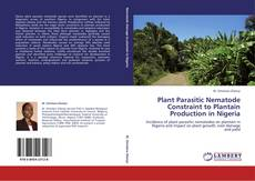 Bookcover of Plant Parasitic Nematode Constraint to Plantain Production in Nigeria