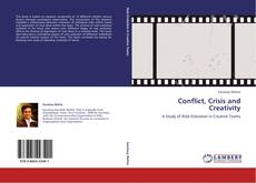 Bookcover of Conflict, Crisis and Creativity