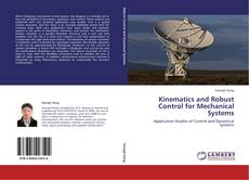 Bookcover of Kinematics and Robust Control for Mechanical Systems