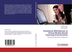Bookcover of Emotional Affordances in Virtual Reality-Based Learning Environments