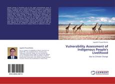 Couverture de Vulnerability Assessment of Indigenous People's Livelihood