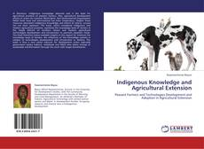 Couverture de Indigenous Knowledge and Agricultural Extension