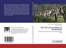 Bookcover of Dry fish consumption in Bangladesh