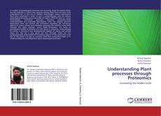 Couverture de Understanding Plant processes through Proteomics