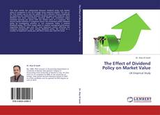 Copertina di The Effect of Dividend Policy on Market Value
