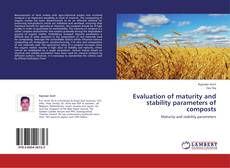 Bookcover of Evaluation of  maturity and stability parameters of composts