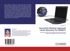 Buchcover von Secured & lifetime improved route discovery for MANETs