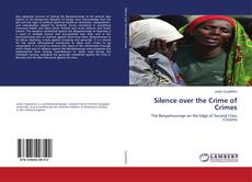 Bookcover of Silence over the Crime of Crimes