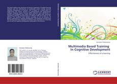 Bookcover of Multimedia Based Training   In Cognitive Development