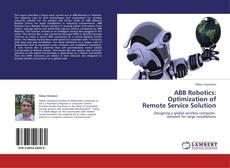 Portada del libro de ABB Robotics: Optimization of Remote Service Solution