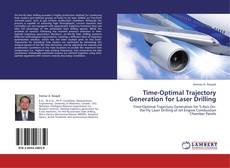 Couverture de Time-Optimal Trajectory Generation for Laser Drilling