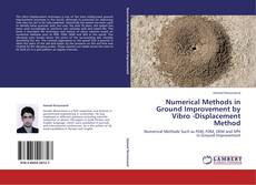 Bookcover of Numerical Methods in Ground Improvement  by Vibro -Displacement Method