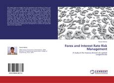 Bookcover of Forex and Interest Rate Risk Management