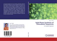 Capa do livro de Solid Phase Synthesis of Thioredoxin Sequences