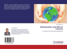 Обложка Globalization and African Cultures