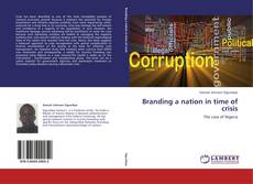 Bookcover of Branding a nation in time of crisis