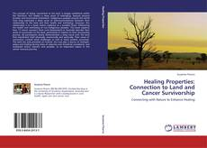 Copertina di Healing Properties: Connection to Land and Cancer Survivorship