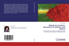 Copertina di Nepali sex workers. Narratives of violence and agency