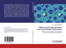 Bookcover of Differential Subordination and Convolution Techniques