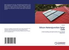 Bookcover of Silicon Heterojunction Solar Cells