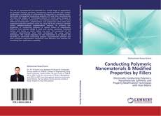 Bookcover of Conducting Polymeric Nanomaterials & Modified Properties by Fillers