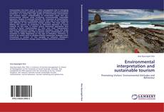 Copertina di Environmental interpretation and sustainable tourism