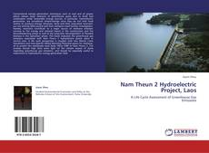 Nam Theun 2 Hydroelectric Project, Laos的封面