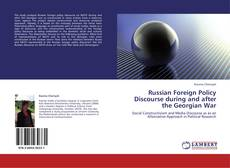 Bookcover of Russian Foreign Policy Discourse during and after the Georgian War