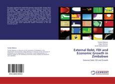 Buchcover von External Debt, FDI and Economic Growth in Zimbabwe