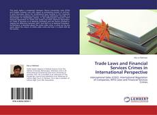 Bookcover of Trade Laws and Financial Services Crimes in International Perspective