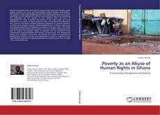 Bookcover of Poverty as an Abuse of Human Rights in Ghana