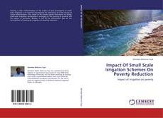 Bookcover of Impact Of Small Scale Irrigation Schemes On Poverty Reduction