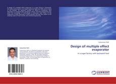 Bookcover of Design of multiple effect evaporator