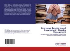 Bookcover of Depressive Symptoms and Knowledge in Diabetes Management