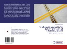 Bookcover of Total quality control in Tai Solarin University of Education, Nigeria