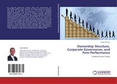 Copertina di Ownership Structure, Corporate Governance, and Firm Performance