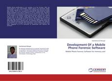 Bookcover of Development Of a Mobile Phone Forensic Software