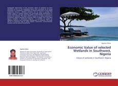 Buchcover von Economic Value of selected Wetlands in Southwest, Nigeria