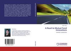 Bookcover of A Road to Mutual Fund Innovations