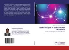 Portada del libro de Technologies in Wastewater Treatment