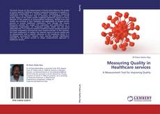 Bookcover of Measuring Quality in Healthcare services