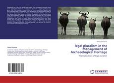 Capa do livro de legal pluralism in the Management of Archaeological Heritage